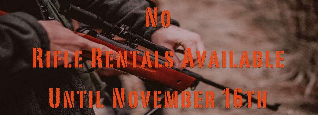 no-rifle-rentals-during-hunting-season
